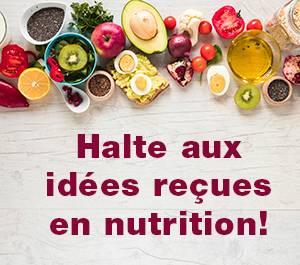 Halte-aux-idees-recues-en-nutrition
